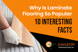 Why Is Laminate Flooring So Popular