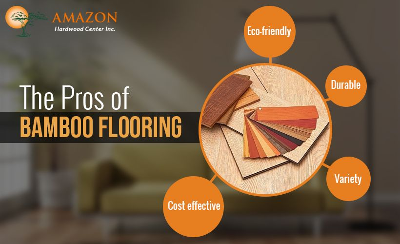 Pros of Bamboo Flooring