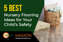 5 Best Nursery Flooring Ideas for Your Child's Safety