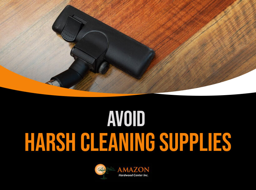 Avoid Harsh Cleaning Solutions on Hardwood Flooring