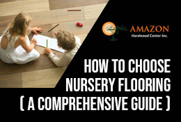 How to Choose Nursery Flooring (A Comprehensive Guide)